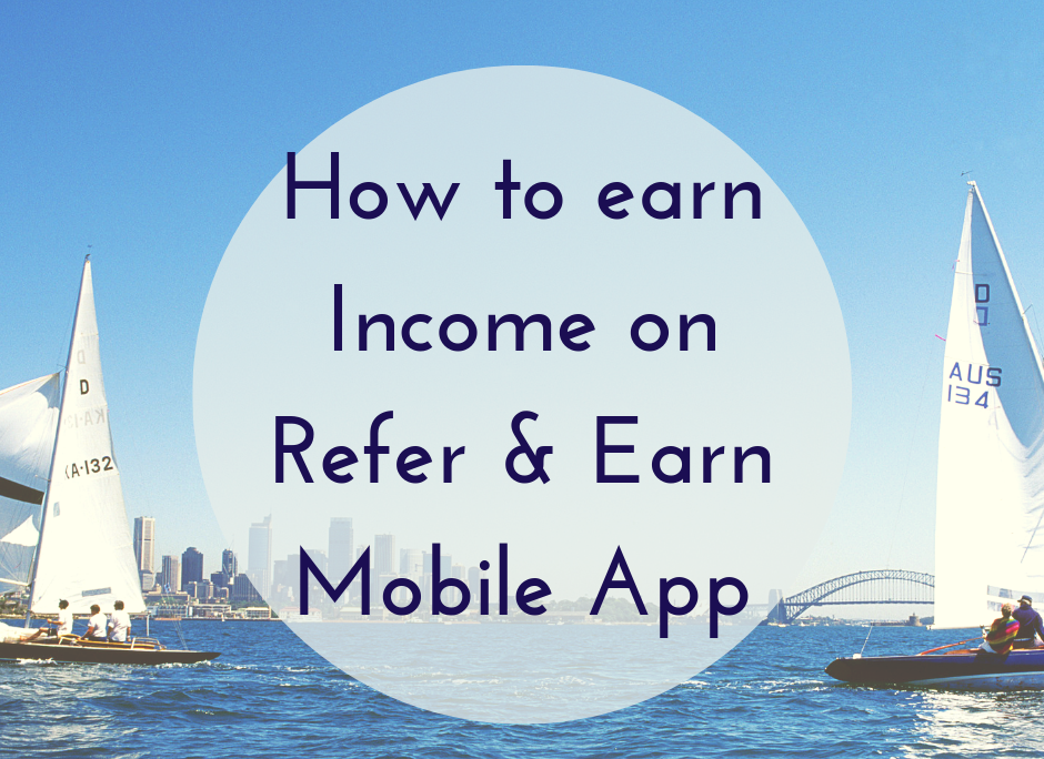 How-to-earn-income-on-refer-&-earn.